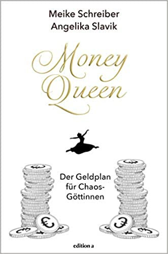 Money Queen: Der Geldplan für Chaos-Göttinnen