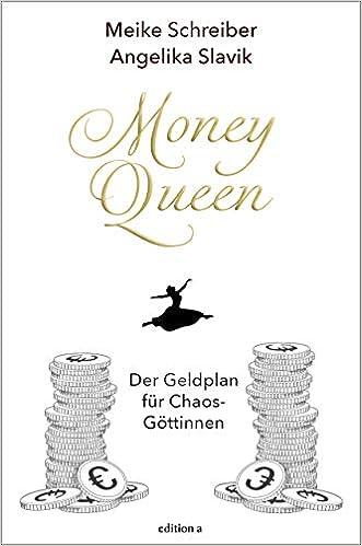 Money Queen: Der Geldplan für Chaos-Göttinnen