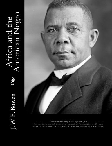 Download Africa and the American Negro: Africa and the American Negro Addresses and Proceedings of the Congress on Africa: Held under the Auspices of the ... States and International Exposition.... pdf
