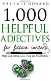 Helpful Adjectives for Fiction Writers (Indie Author Resources)