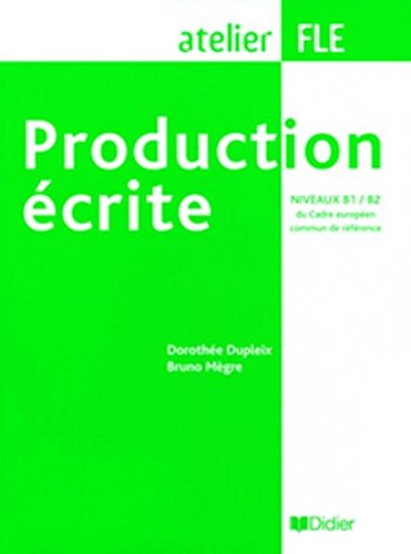 Production écrite: Niveaux B1-B2