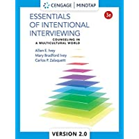 Essentials of Intentional Interviewing : Counseling in a Multicultural World