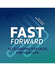 Fast Forward: Accelerating B2B Sales for Startups
