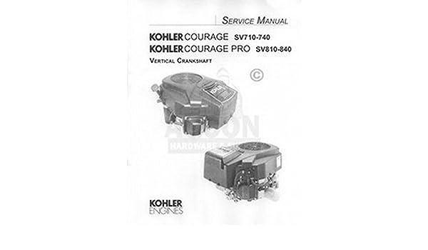kohler courage sv710 sv715 sv720 sv725 service manual from id rh amazon ca Kohler Engine Parts Catalog kohler courage sv720 service manual
