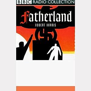 Fatherland (Dramatised) Performance