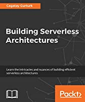 Building Serverless Architectures Front Cover