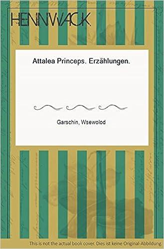 Attalea Princeps Erzahlungen Insel Bucherei Nr 639 Livre