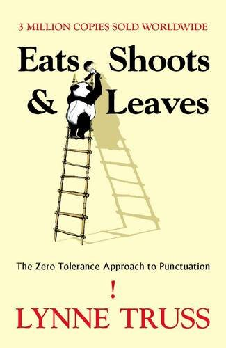 Download Eats, Shoots and Leaves: The Zero Tolerance Approach to Punctuation pdf epub