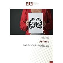 Asthme: Profil des patients hospitalisés pour exacerbation