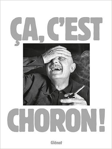 Télécharger en ligne Ca c'est Choron ! epub pdf