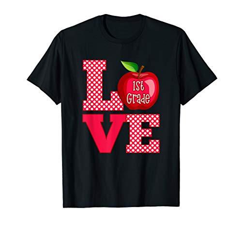 Love 1st Grade Teacher Shirt - Teacher Gift TShirt 1st Grade Teacher Apple