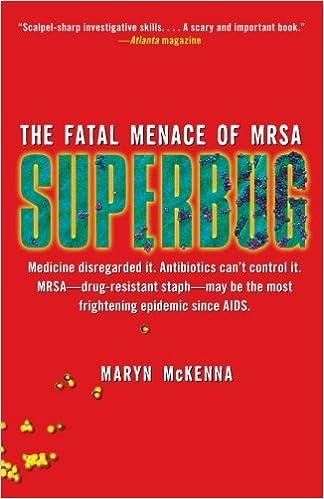 Superbug the fatal menace of mrsa maryn mckenna 9781416557289 superbug the fatal menace of mrsa maryn mckenna 9781416557289 amazon books fandeluxe Images
