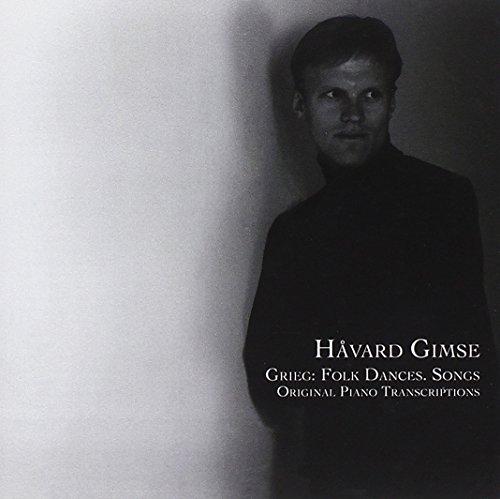 Grieg: Folk Dances, Songs, Original Piano Transcriptions