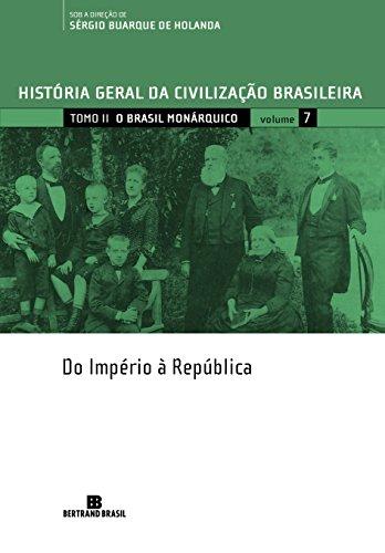 HGCB - Vol. 7 - O Brasil monárquico: do Império à República