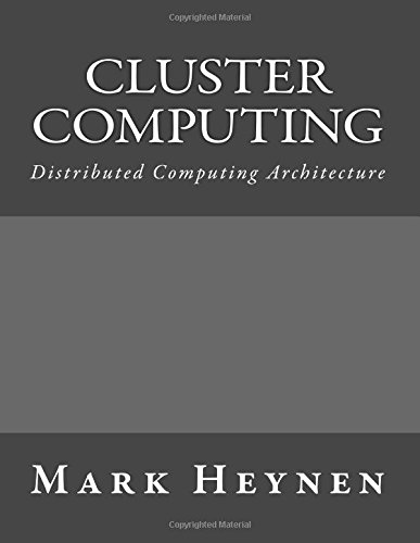 Cluster Computing: Distributed Computing Architecture pdf