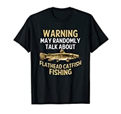 If you go Freshwater fishing, you know that the Flathead Catfish, also known as mudcat or shovelhead cat is a popular game fish, especially in northern Mexico. And If you really love lake or river fishing then this shirt / t-shirt is perfect ...