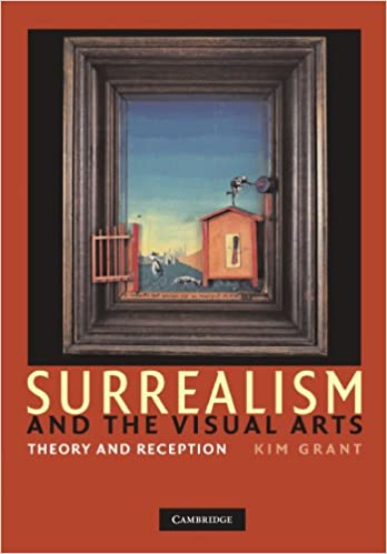 Surrealism and the visual arts theory and reception kim grant surrealism and the visual arts theory and reception kim grant 9781107403345 amazon books fandeluxe Gallery