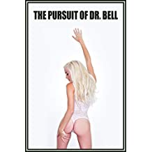 The Pursuit of Dr. Bell (Omar Bell Universe Book 10)