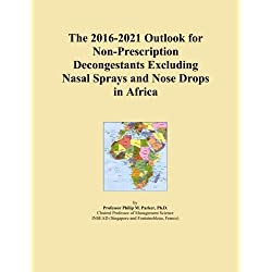 The 2016-2021 Outlook for Non-Prescription Decongestants Excluding Nasal Sprays and Nose Drops in Africa