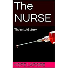 The NURSE: The untold story