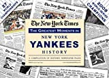 The New York Times - Greatest Moments in Yankees History, , 1934653020