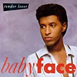 Baby Face/Tender Lover by Babyface (1989) Audio CD