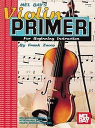 Mel Bay Violin Primer for Beginning Instruction