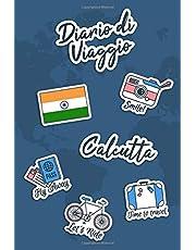 Diario di Viaggio Calcutta: Diario di viaggio da compilare | 106 pagine, 15,24 cm x 22,86 cm | Per accompagnarvi durante il vostro soggiorno