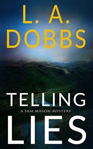 Telling Lies (A Sam Mason Mystery)