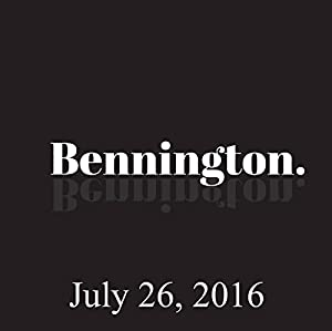Bennington, July 26, 2016 Radio/TV Program
