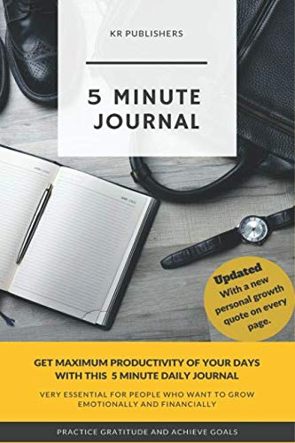 5 Minute Journal: Organize your life and get most out of each day (7 Minute Planner)