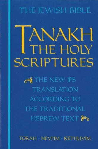 JPS TANAKH: The Holy Scriptures (blue): The New JPS Translation according to the Traditional Hebrew Text (Meaning Of The Word Wisdom In Hebrew)