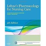 Lehne's Pharmacology for Nursing Care, 9e
