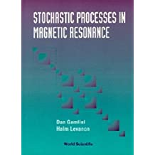 Stochastic Processes In Magnetic Resonance