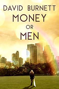 Money Or Men by David Burnett ebook deal