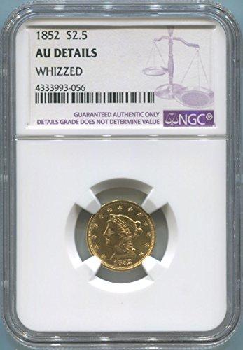 1852 P $2.50, Gold (Pre-1933) AU DEtails NGC