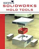 SolidWorks Mold Tools, Online Instructor, 1482051567