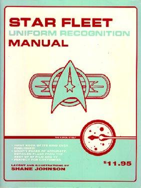 Star Trek: Star Fleet Uniform Recognition Manual ()
