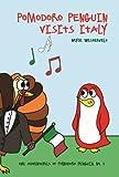 Pomodoro Penguin Visits Italy (The Adventures of Pomodoro Penguin Book 3)