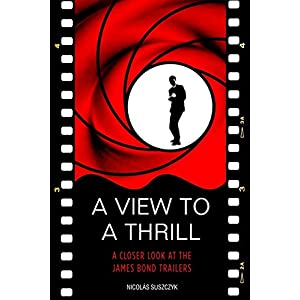 A View To A Thrill: A Closer L...