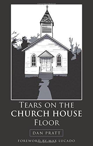 Tears on the Church House Floor
