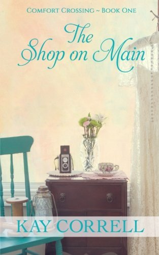 Books : The Shop on Main: Comfort Crossing Book One