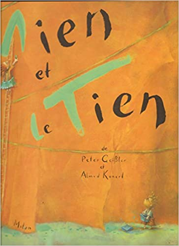 Le Mien Et Le Tien 9782745900937 Amazon Com Books