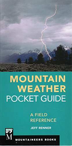 Mountain Weather Pocket Guide: A Field Reference [Jeff Renner] (Tapa Blanda)