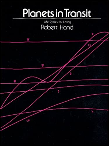 Planets in Transit: Life Cycles for Living: Robert Hand