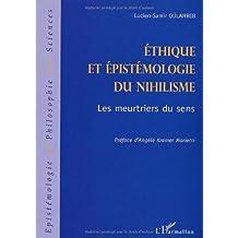 Ethique et épistémologie du nihilisme