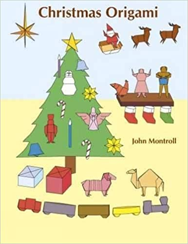 Christmas Origami Dover Origami Papercraft John Montroll