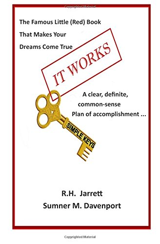 Download It Works With Simple Keys: Updated Edition Of The Famous Little Red Book That Makes Your Dreams Come True, Now With Simple Keys ebook