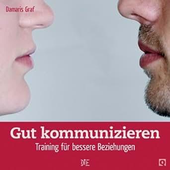 .com: Gut kommunizieren: Training für bessere Beziehungen (Quadro