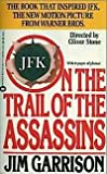 On the Trail of the Assassins, Jim Garrison, 0446362778